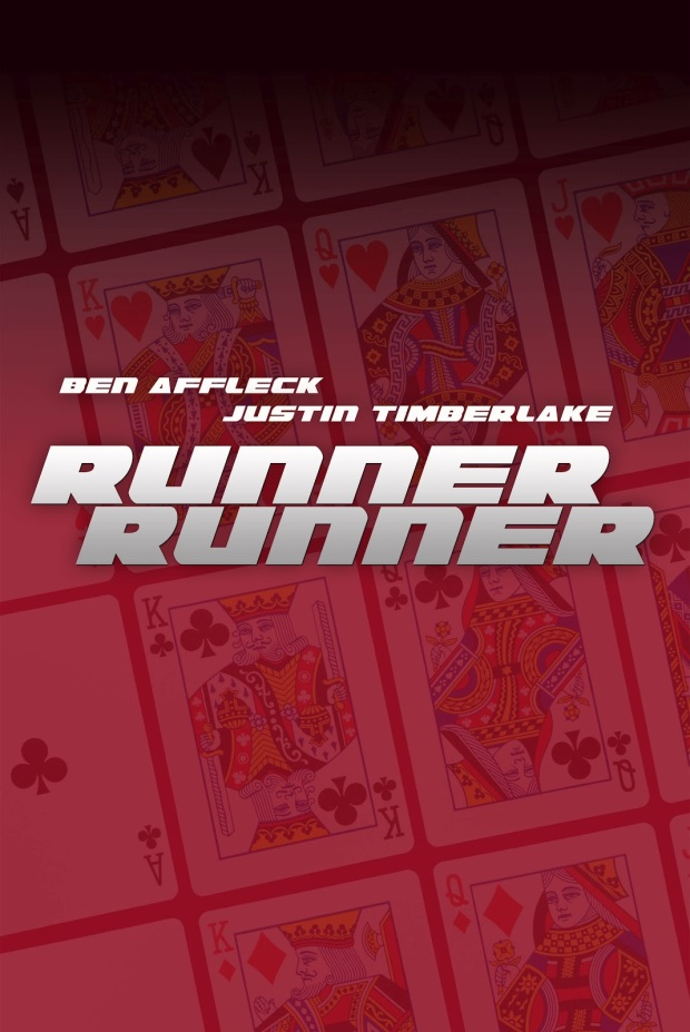 Runner Runner (2013) Movie Poster