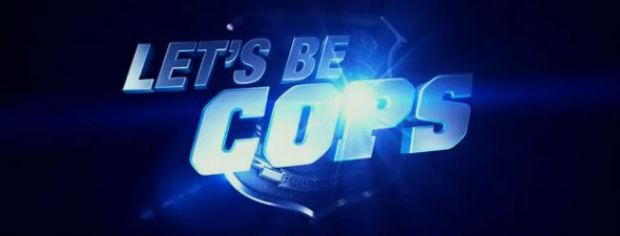 Let's Be Cops - Official Trailer 2
