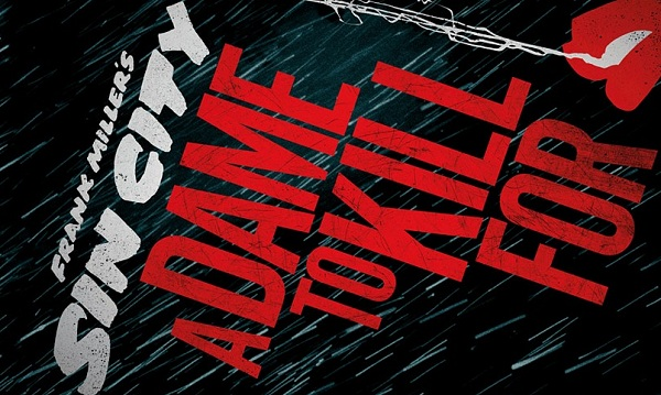 Sin City: A Dame To Kill For Official Trailer #2