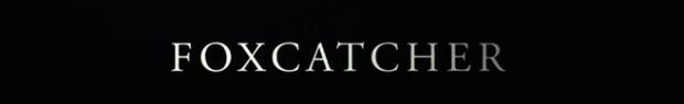 Foxcatcher Official Trailer #1