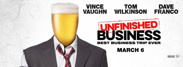 Unfinished Business Official Trailer #1