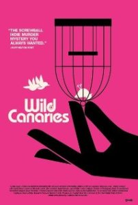 Wild Canaries Official Trailer 1