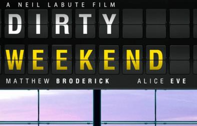 Dirty Weekend Official Trailer 1